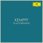 Kempff plays Brahms de Johannes Brahms
