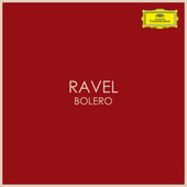Ravel - Bolero by Maurice Ravel