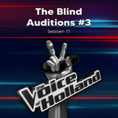 The Blind Auditions #3 (Seizoen 11) de The Voice of Holland