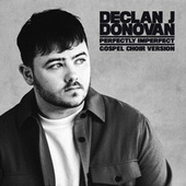 Perfectly Imperfect (Gospel Choir Version) von Declan J Donovan