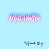 Dynamite de Amanda Yang