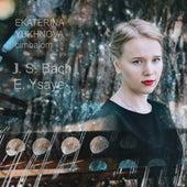 J.S. Bach, E. Ysaÿe von Ekaterina Yukhnova