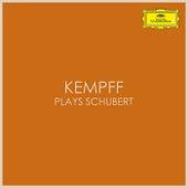 Kempff plays Schubert by Franz Schubert