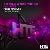 Force Majeure (Shugz Remix) by Shokk