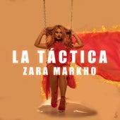 La Táctica fra Zara Markho