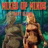 Mixed Up Minds, Pt. 11 de Various Artists