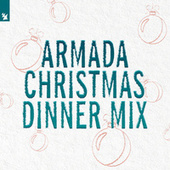 Armada Christmas Dinner Mix von Various Artists