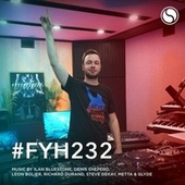 Find Your Harmony Radioshow #232 by Andrew Rayel