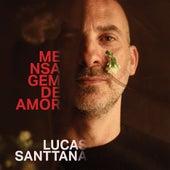 Mensagem de Amor (20° Aniversário) de Lucas Santtana