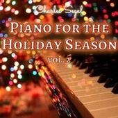 Piano for the Holiday Season, Vol. 2 von Charles Segal