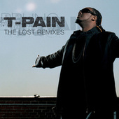 The Lost Remixes de T-Pain