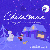 Christmas (Baby, Please Come Home) by Darlene Love