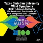 2020 Texas Music Educators Association (TMEA): Texas Christian University Wind Symphony [Live] by Texas Christian University Wind Symphony