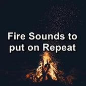 Fire Sounds to put on Repeat de Musica Relajante