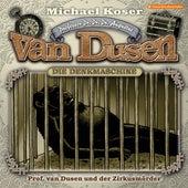 Folge 25: Professor van Dusen und der Zirkusmörder von Professor Dr. Dr. Dr. Augustus van Dusen