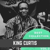 Best Collection King Curtis, Vol. 2 von King Curtis