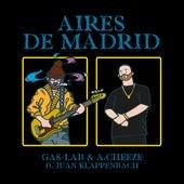 Aires de Madrid (Village Live) by Gas Lab