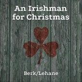An Irishman for Christmas by Berk