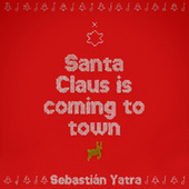 Santa Claus Is Comin' To Town de Sebastián Yatra