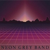 Addicted to Love de Neon Grey Band