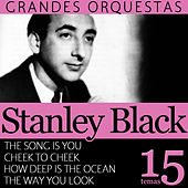 Stanley Black Grandes Orquestas 15 Temas by Stanley Black