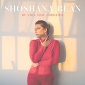 We Still Have Christmas de Shoshana Bean