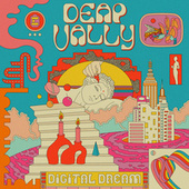 Digital Dream by Deap Vally