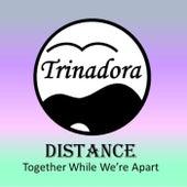 Distance von Trinadora