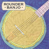 Rounder Banjo by Various Artists