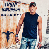 This Side of Me by Trent Tomlinson