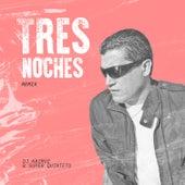 Tres Noches (Remix) by DJ Kairuz