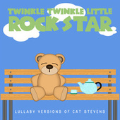 Lullaby Versions of Cat Stevens by Twinkle Twinkle Little Rock Star