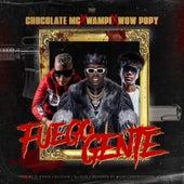 Fuego Gente by Wampi Chocolate Mc