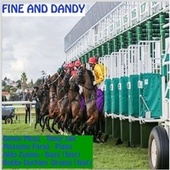 Fine and Dandy by Danny Moss