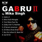 Gabru 2 fra Mika Singh