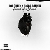 Heart Of A Beast de Bigga Rankin Joe Green