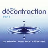 Maxi décontraction (Relaxation totale, vol. 2) de Various Artists
