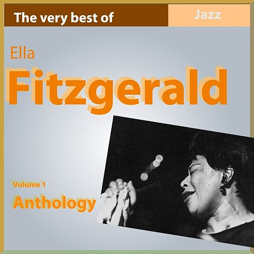 Ella Fitzgerald Anthology, Vol. 1 by Ella Fitzgerald