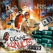 Cocaine Konvicts: Gangsta Grillz by French Montana