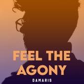 Feel The Agony de Damaris