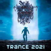 Trance 2021 by Various Artists
