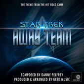 Star Trek Away Team Main Theme (From