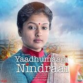 Yaadhumaagi Nindraai by Ashwin Vinayagamoorthy