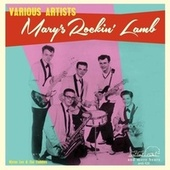 Mary's Rockin' Lamb by Various Artists