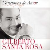 Canciones De Amor von Gilberto Santa Rosa