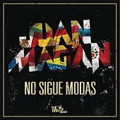 No Sigue Modas von Juan Magan