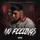 No Feelings by Dope