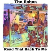 Read That Back to Me by Echos