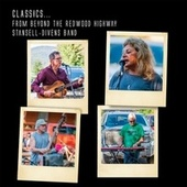 Classics . . . from Beyond the Redwood Highway de Stansell - Divens Band