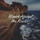 Waves Against the Rocks von Yoga Tribe